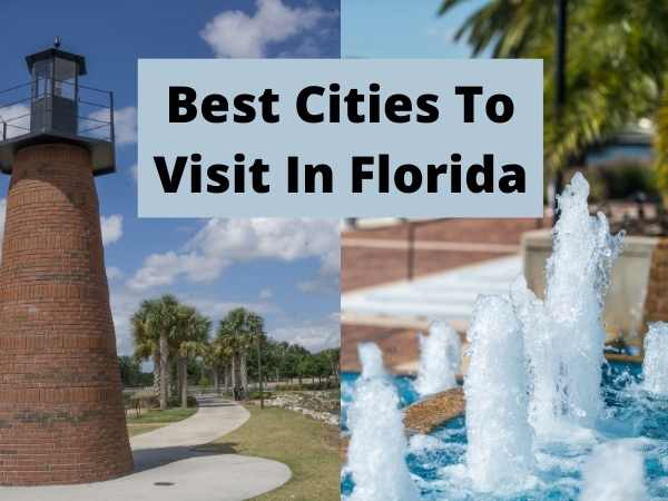 Best Cities To Visit In Florida
