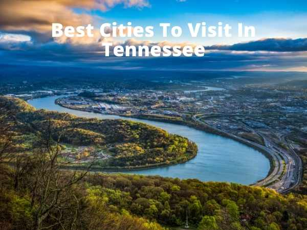 10 Best Cities To Visit In Tennessee