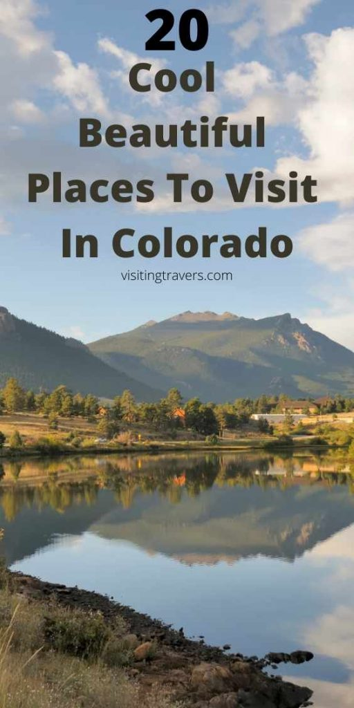 Cool and Beautiful Places To Visit In Colorado on a budget