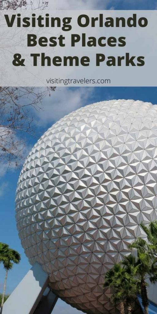 Visiting Orlando Florida Best Places and Theme Parks