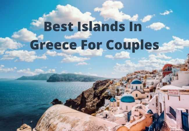 Best Islands In Greece For Couples