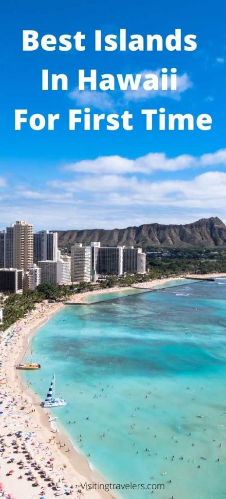 Best Islands In Hawaii For First Time Travelers