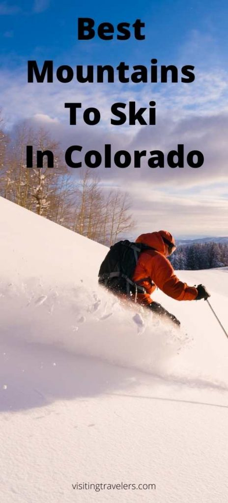 Best Mountains To Ski In Colorado guide