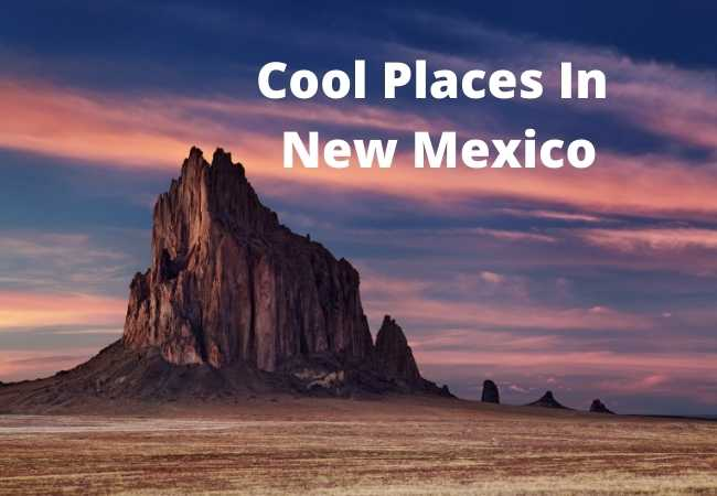 Cool Places In New Mexico