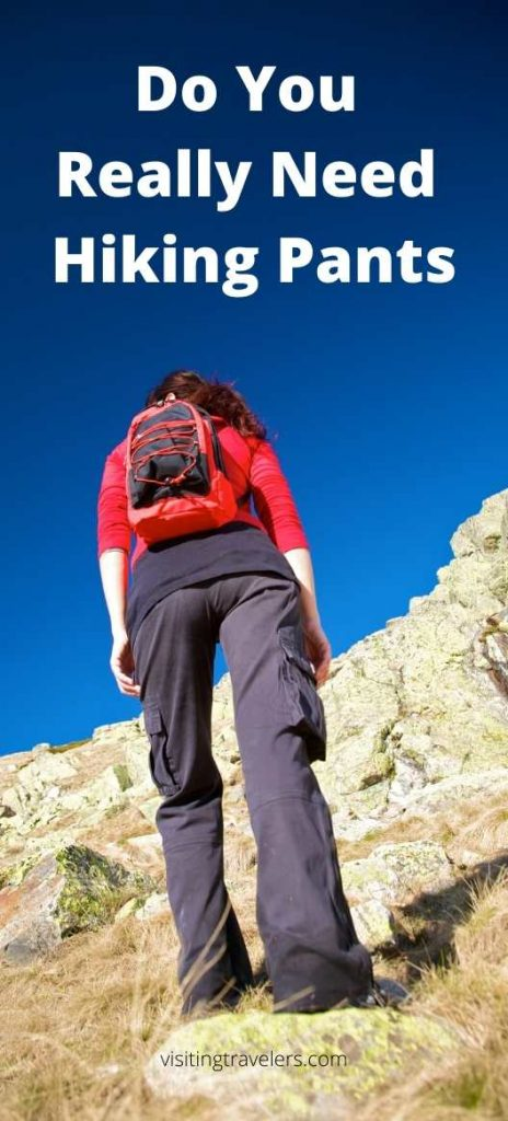 Do You Really Need Hiking Pants pros and cons