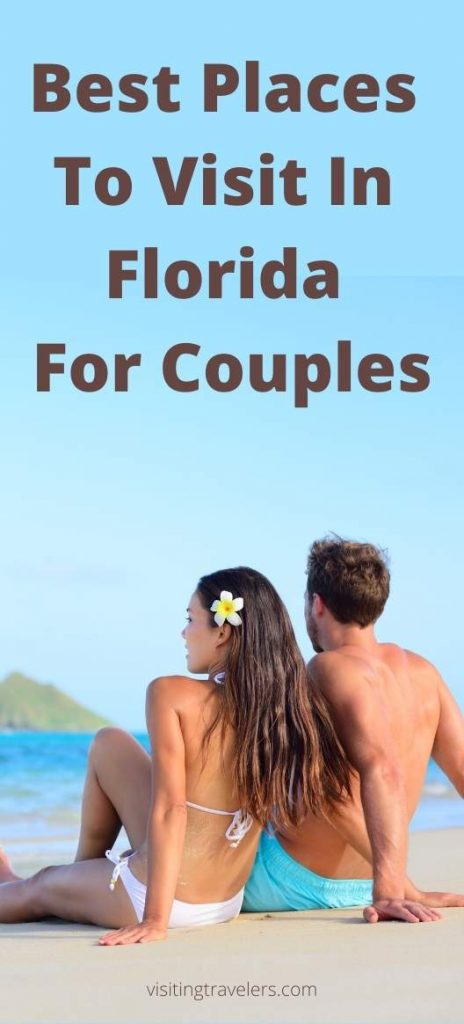 The Best Places To Visit In Florida For Couples