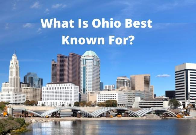What Is Ohio Best Known For?
